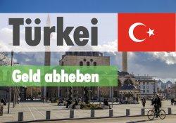 Geld abheben in der Türkei