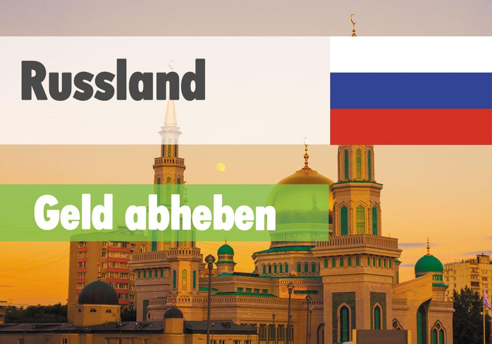 Geld abheben in Russland