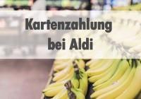 Kartenzahlung bei Aldi