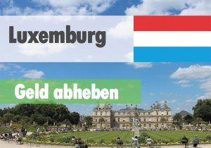 geld-abheben-luxembourg