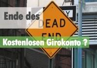 Ende des kostenlosen Girokontos