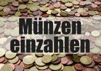 Kleingeld Münzen einzahlen